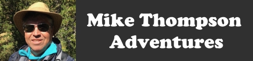 Mike Thompson's Adventures