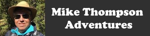 Mike Thompson's Adventures